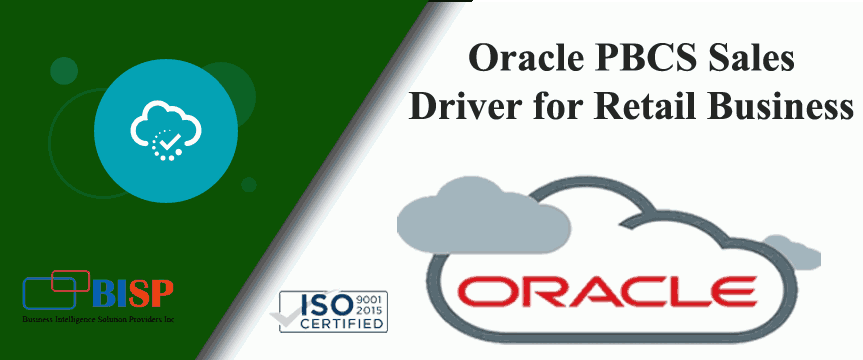 Oracle PBCS Sales Driver for Retail Business